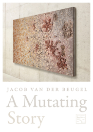 A Mutating Story / Jacob van der Beugel