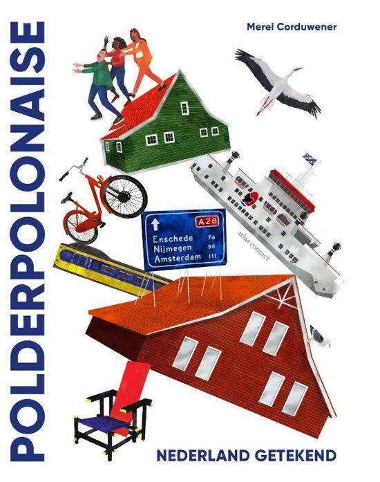 Polderpolonaise - Nederland getekend / Merel Corduwener