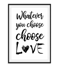 Whatever you choose - Poster