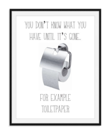 You don't know what - toiletposter