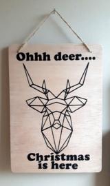 Houten bord Ohhh deer rendier