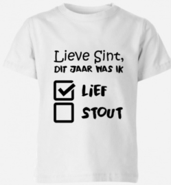 Lieve Sint lief stout shirt
