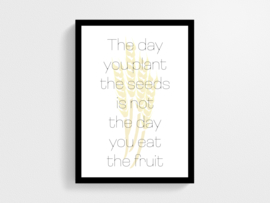 The day you plant the seeds - Poster