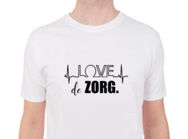 Love de zorg. - Shirt