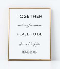 Together is my favorite - Poster namen en coördinaten