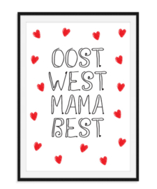 Oost West Mama Best - Poster