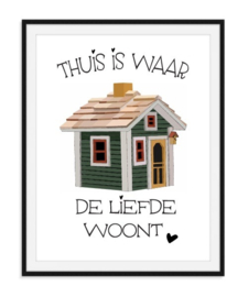 Liefde woont thuis poster