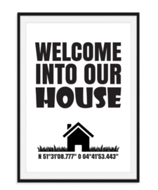 Welcome into our house - Poster