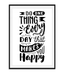 Do one thing every day - Poster