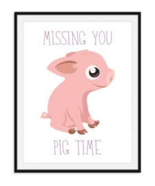 Missing you - Pig time poster