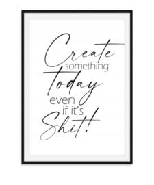 Create something today - Toiletposter