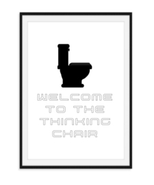 Welcome to the thinking chair - Poster