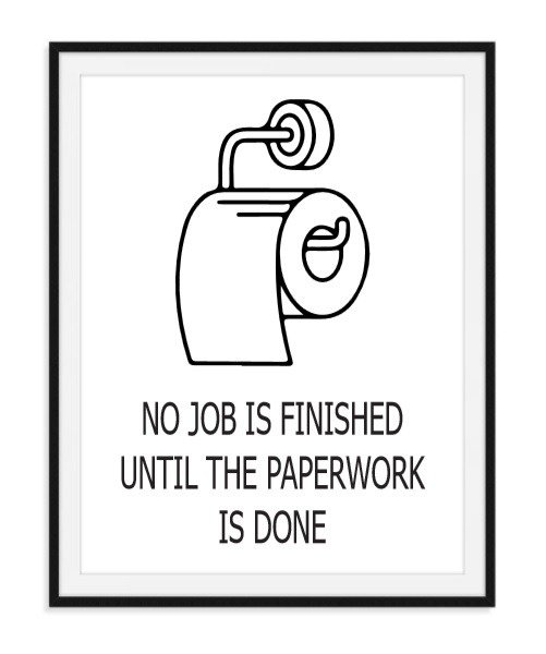 No job is finished - wc poster