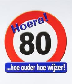 Verkeersbord ''80 jaar''
