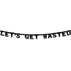 Wenslijn ''Let's get wasted''
