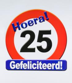 Verkeersbord ''25 jaar''
