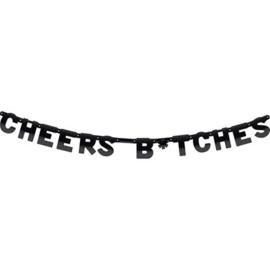 Wenslijn ''Cheers b*tches''