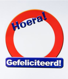 Verkeersbord ''Hoera gefeliciteerd''