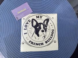 "Sticker ""I love my French Bulldog"" 16x16 cm"