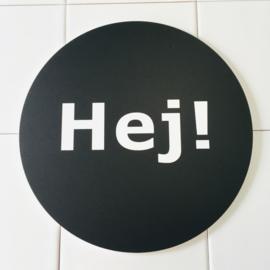 Hej! (licht beschadigd) - Muurcirkel Ø 25 cm
