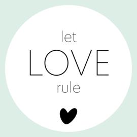 Let love rule muurcirkel Ø25cm