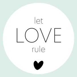 Let love rule (licht beschadigd) - muurcirkel Ø25cm