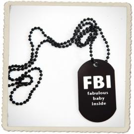 Dogtag FBI (fabulous baby inside)