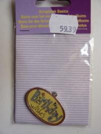 5939-  zwaar metalen embellishment hanger birthday wishes van 4x2.5cm OPRUIMING