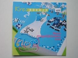 409- glaze 3D roller mogelijkheden OPRUIMING BOEKJE