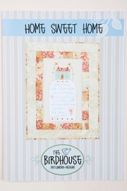 The Birdhouse Patchwork designs - Home Sweet Home
