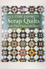 That Patchwork Place - All-time favorite scrap quilts