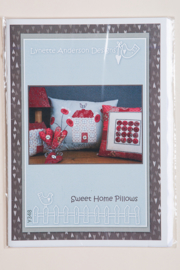 Lynette Anderson designs - Sweet Home Pillows