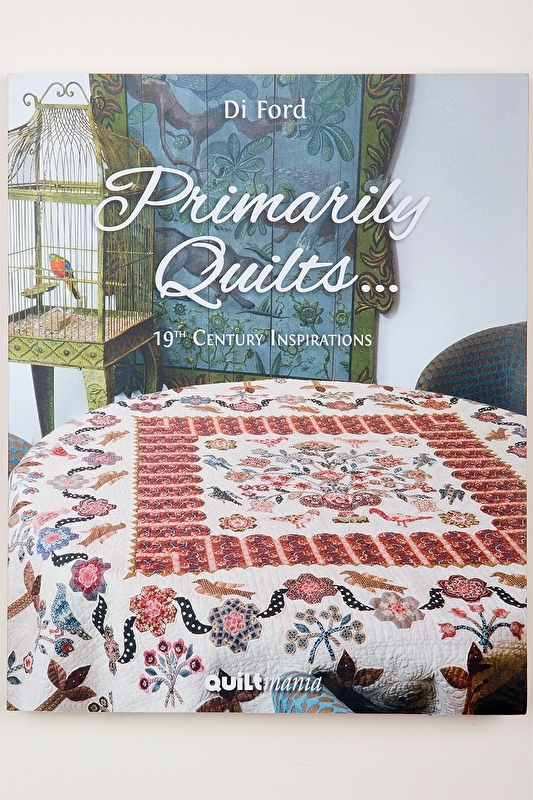 Di Ford - Primarily Quilts... 19th Century Inspirations licht beschadigd