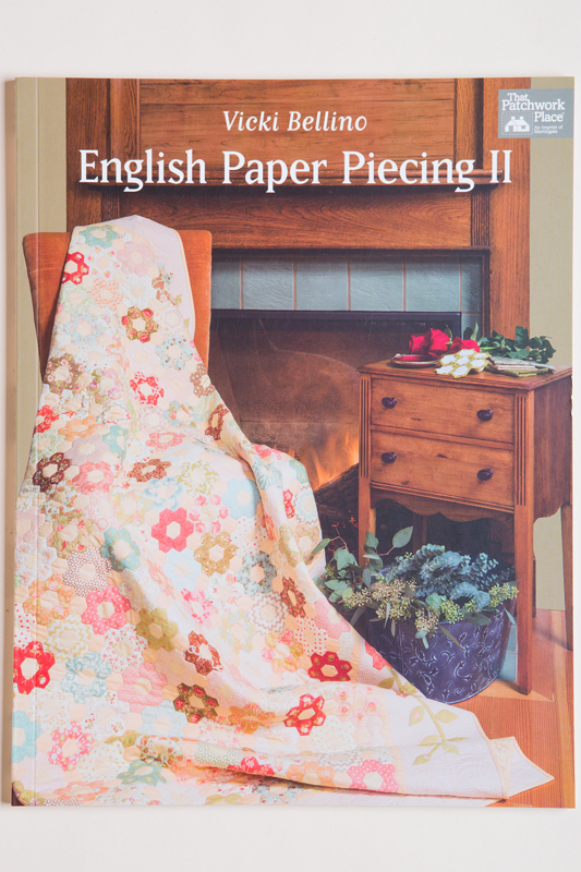 That Patchwork Place - English Paper Piecing II