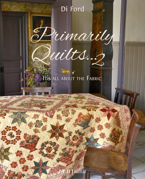 Di Ford - Primarily Quilts...2 It's all about the fabric