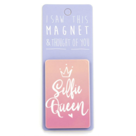 I saw this magnet and ... Selfie Queen