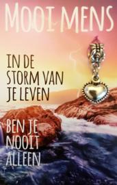 In de storm van je leven ben je nooit alleen
