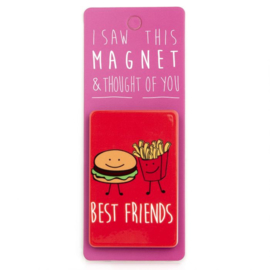 I saw this magnet and ... Best Friends