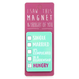 I saw this magnet and ... Hungry