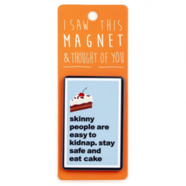 I saw this magnet and ... Skinny People