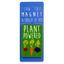 I saw this magnet and ... Plant Powered