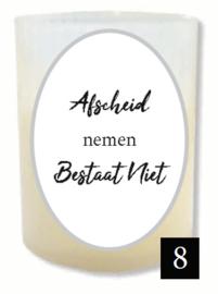 """8 - Gedenklichtje - """"Afscheid nemen bestaat niet"""""""
