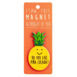 I saw this magnet and ... Piña Colada