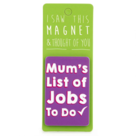 I saw this magnet and ... Mum's List