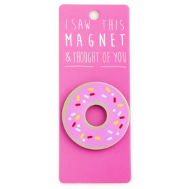 I saw this magnet and ... Donut