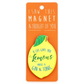 I saw this magnet and ... Lemons