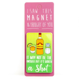 I saw this magnet and ... Tequila
