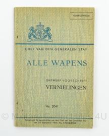 MVO Chef der Generalen Staf voorschrift Alle Wapens 1946 ! - ontwerp voorschrift Vernielingen 2041 - Zeldzaam - afmeting 12 x 18 cm - origineel