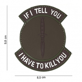 Embleem 3D PVC PVC - met klittenband - If I tell you, I have to kill you - bruin / groen - 9,8 x 8,5  cm