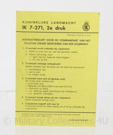 """KL Koninklijke Landmacht intructie blad """"IK 7 271 commandant van het peloton zware mortieren van een (pa)infbat."""" - origineel"""